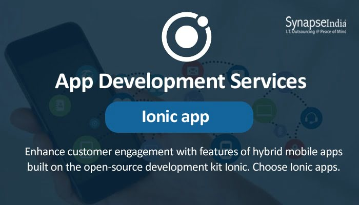 App Development Services from SynapseIndia - Cross-Platform Ionic apps