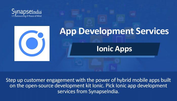 App development services from SynapseIndia - Ionic framework for native apps