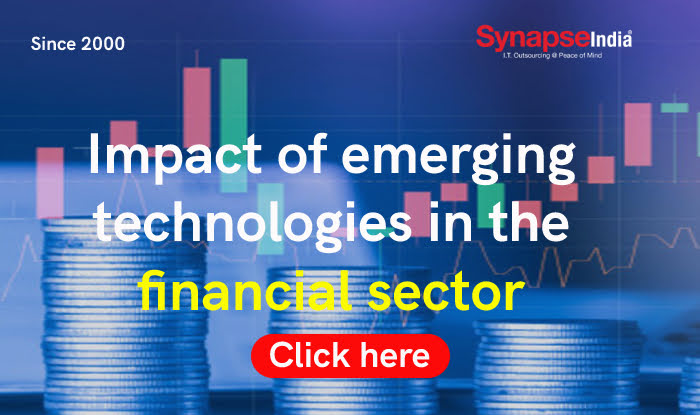 Impact of emerging technologies in the financial sector