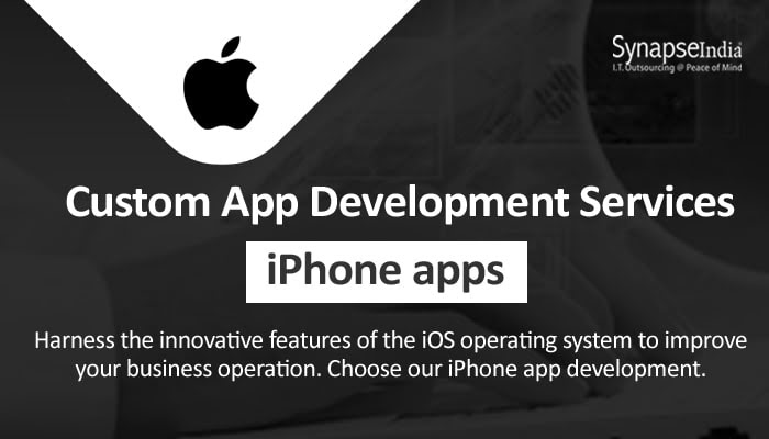 Custom app development services from SynapseIndia - iPhone apps for