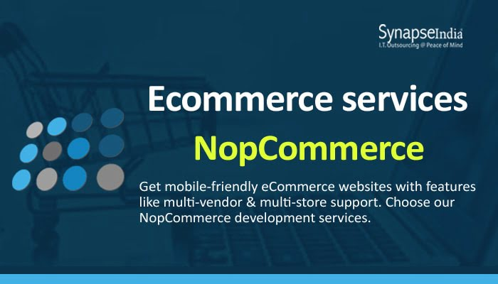ECommerce Services from SynapseIndia – Flexible Websites With NopCommerce