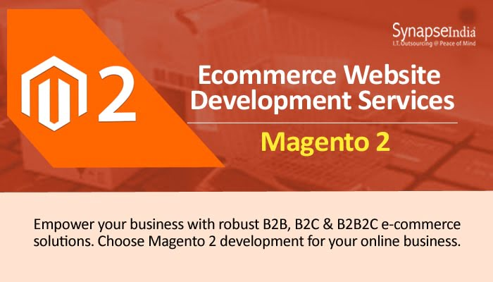 E-commerce website development services from SynapseIndia – Magento 2 for Flexibility