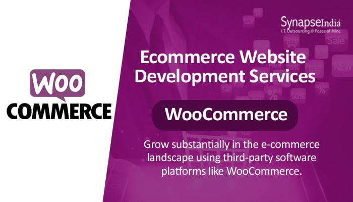 E-commerce Website Development Services from SynapseIndia - Custom WooCommerce Stores