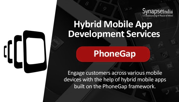 Hybrid Mobile App Development Services from SynapseIndia - PhoneGap for Versatile Apps
