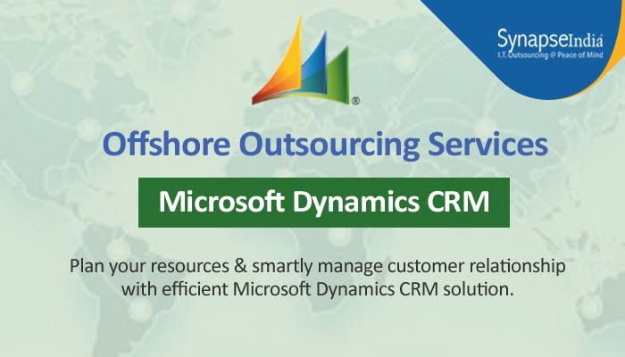 Offshore Outsourcing Services from SynapseIndia - Efficient Microsoft Dynamics CRM