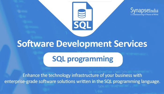 Software development services from SynapseIndia – Intelligent SQL programming