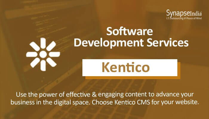 Software development services from SynapseIndia – Kentico for enterprise tools