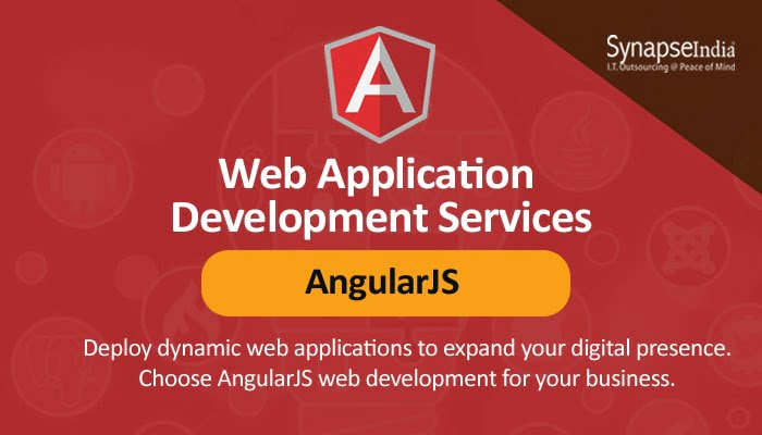 Web application development services from SynapseIndia - AngularJS for scalability