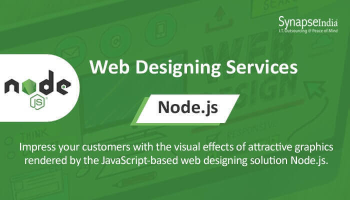Web designing services from SynapseIndia - Node.js for multi-platform websites