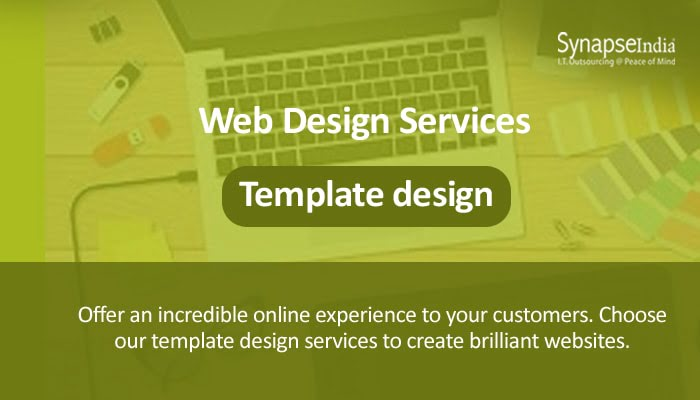 Web Design Services from SynapseIndia - Template Design for Seamless Websites