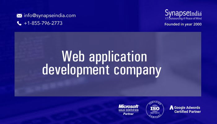 Web application development companies - Why SynapseIndia is ideal for your project?