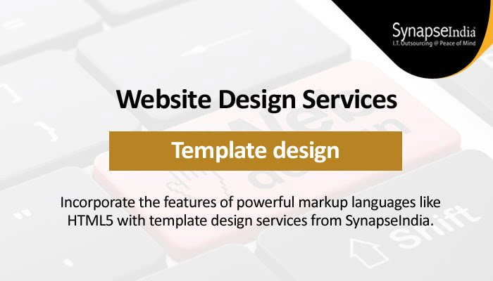 Website design services for outstanding template design - Choose SynapseIndia