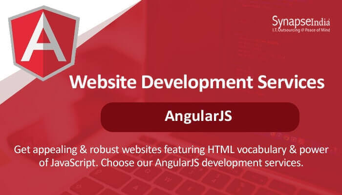 Website development services from SynapseIndia - AngularJS for scalability