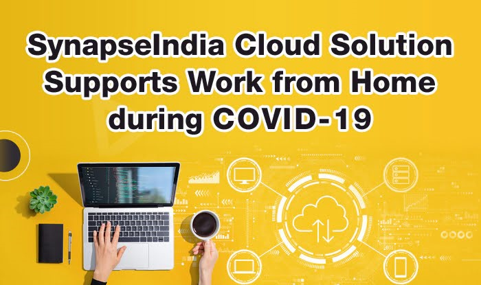 Cloud Solution Supports Work from Home during COVID-19