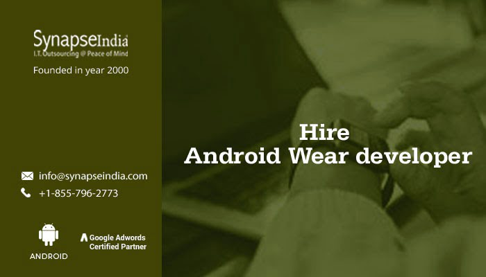 Hire Android Wear app developer