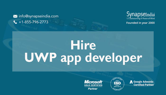 Hire UWP app Developer from SynapseIndia, a trust-worthy organization