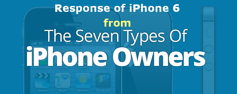 How iPhone users welcoming iPhone 6 :  7 Types of iPhone Owners