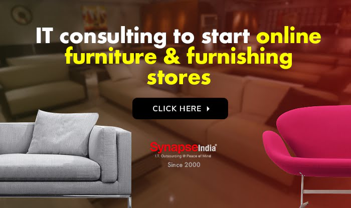 IT consulting to start online furniture & furnishing stores
