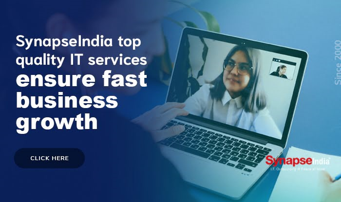 SynapseIndia top quality IT services ensure fast business growth