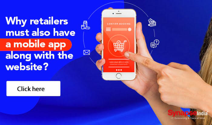 Why retailers must also have a mobile app along with the website?