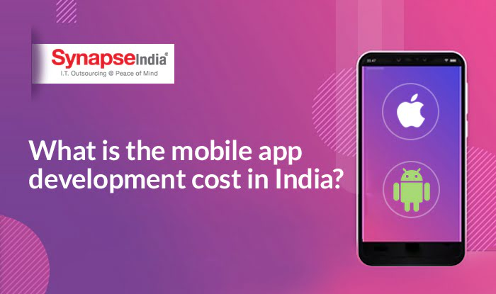 What is the mobile app development cost in India?
