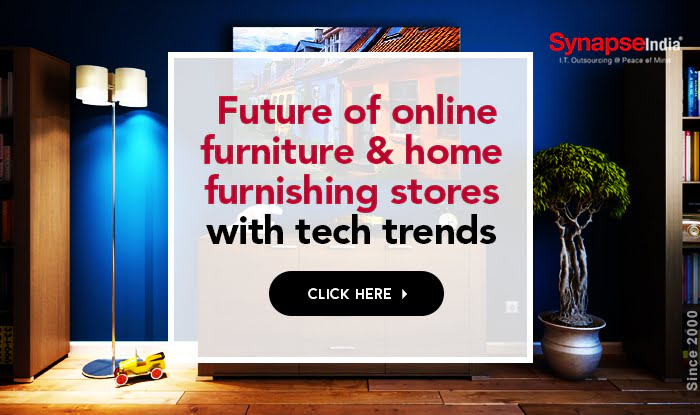 Future of online furniture & home furnishing stores with tech trends
