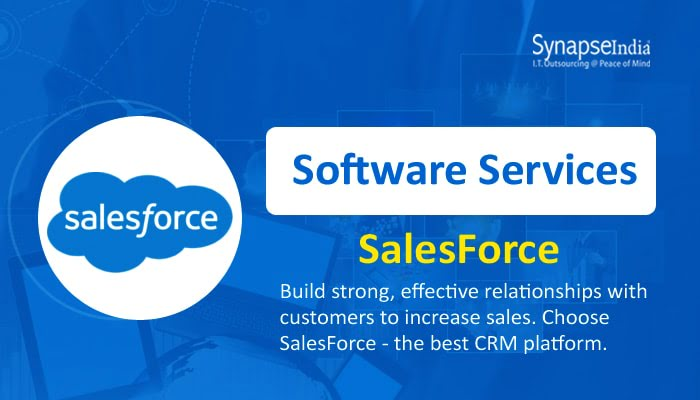 Software Services From SynapseIndia – Boost Customer Relations With SalesForce