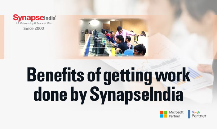 Benefits of getting work done by SynapseIndia