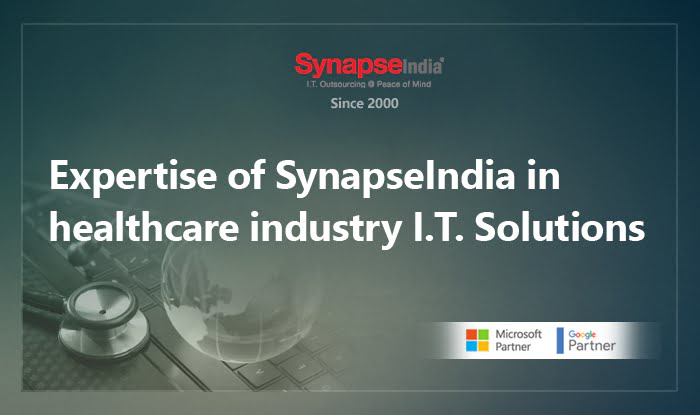 Expertise of SynapseIndia in Healthcare Industry IT Solutions