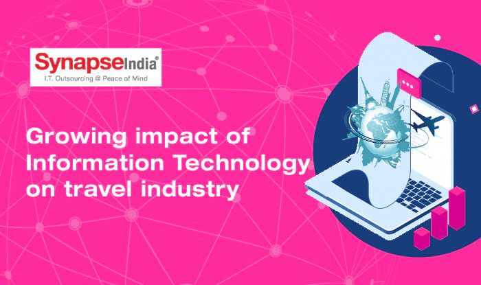 Growing Impact of Information Technology on Travel Industry
