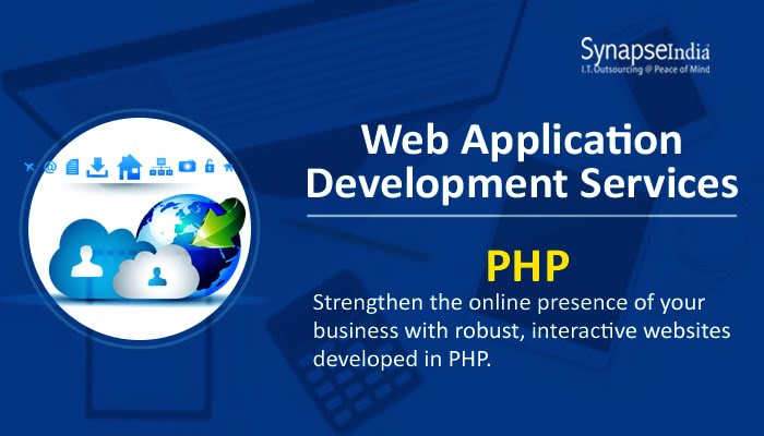 Web Application Development Services from SynapseIndia - Power of PHP Unleashed